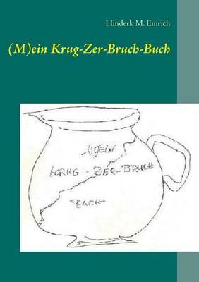 (M)ein Krug-Zer-Bruch-Buch