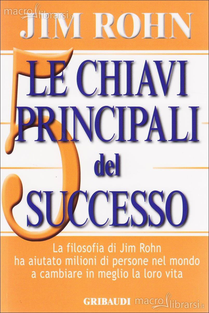 Le 5 chiavi principali del successo