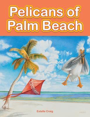 Pelicans of Palm Beach