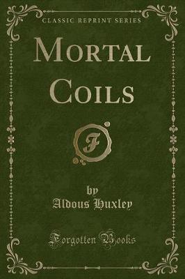 Mortal Coils (Classi...