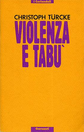 Violenza e tabù. Percorsi filosofici di confine