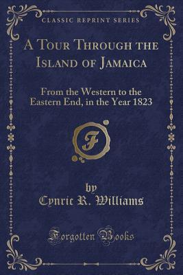 A Tour Through the Island of Jamaica