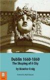 Dublin, 1660-1860