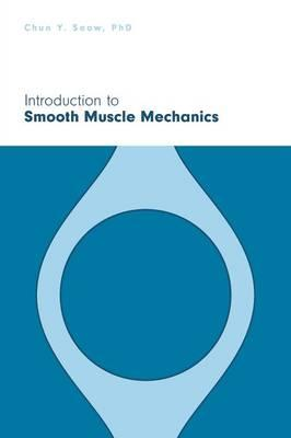 Introduction to Smooth Muscle Mechanics