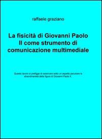 La fisicità di Giovanni Paolo II come strumento di comunicazione multimediale