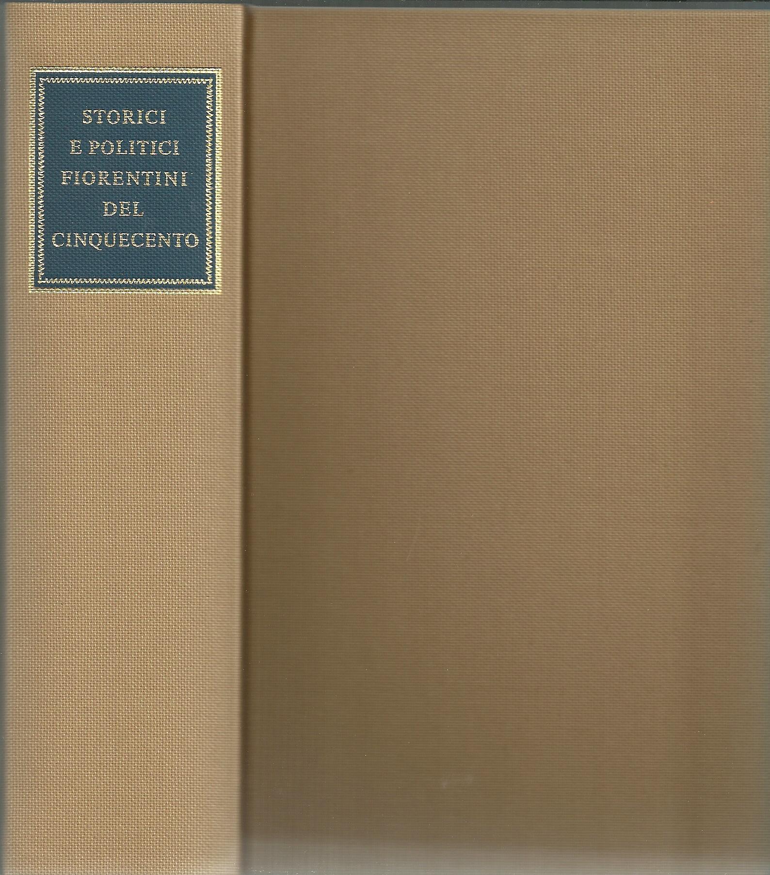 Storici e politici del Cinquecento vol.1