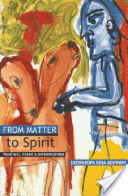 From Matter to Spirit