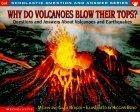 Why Do Volcanoes Blo...