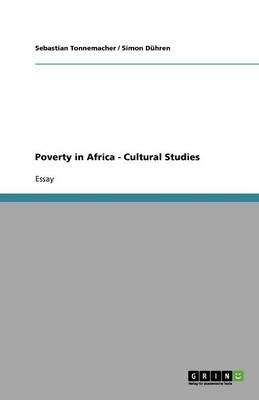 Poverty in Africa - Cultural Studies