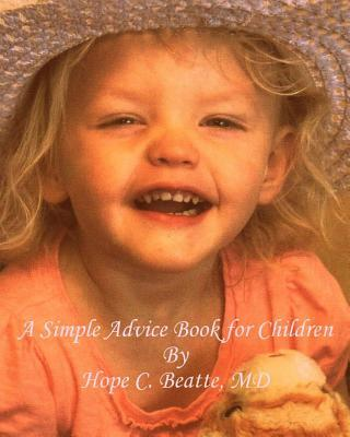 A Simple Advice Book for Children