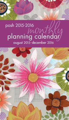 Posh Painter's Floral Monthly Pocket Planning 2015-2016 Calendar