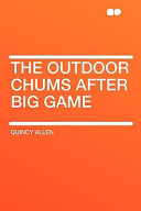 The Outdoor Chums After Big Game