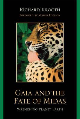 Gaia and the Fate of Midas
