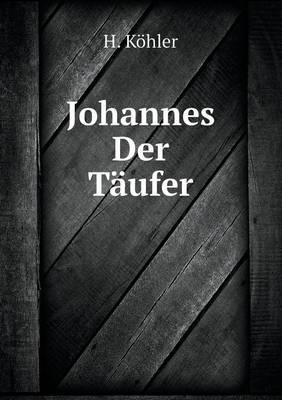 Johannes Der Taufer