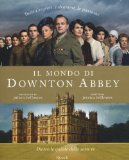 Il mondo di Downton ...