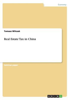 Real Estate Tax in China