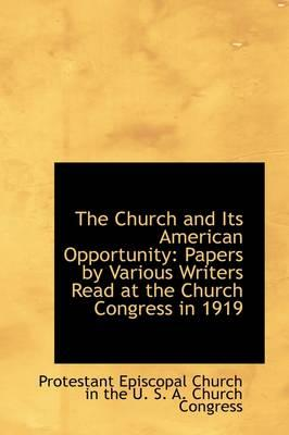 The Church and Its American Opportunity