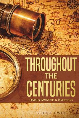 Throughout the Centuries