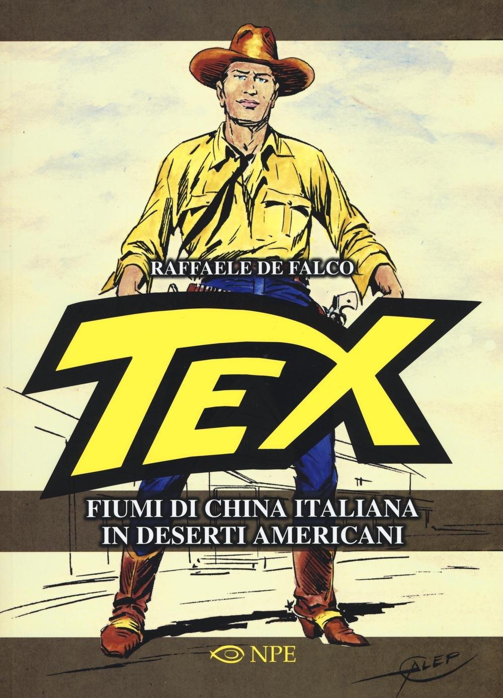 Tex: Fiumi di china italiana in deserti americani