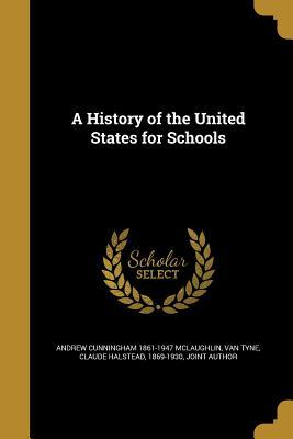 HIST OF THE US FOR SCHOOLS