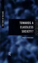 Towards a Classless Society?
