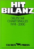 Hit Bilanz. Deutsche Chart Singles 1991- 2000.