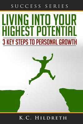 Living into Your Highest Potential