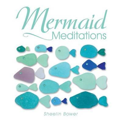 Mermaid Meditations