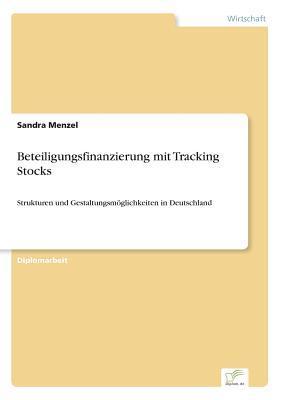 Beteiligungsfinanzierung mit Tracking Stocks
