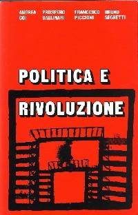 Politica e rivoluzio...