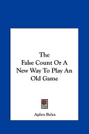 The False Count Or a New Way to Play an Old Game