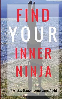 Find Your Inner Ninja