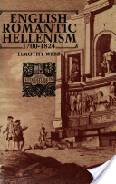 English Romantic Hellenism, 1700-1824