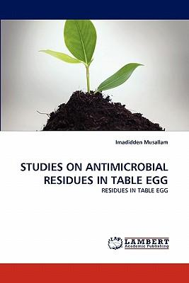 STUDIES ON ANTIMICROBIAL RESIDUES IN TABLE EGG