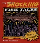 Ray Troll's Shocking Fish Tales
