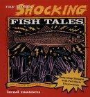 Ray Troll's Shocking Fish Tales