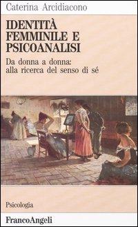 Identità femminile e psicoanalisi