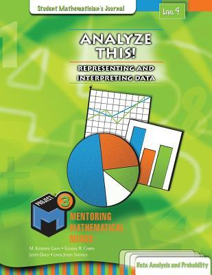 Project M3, Level 4 - Analyze This! Representing and Interpreting Data Mathematician's Journal