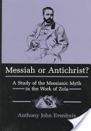 Messiah Or Antichrist?