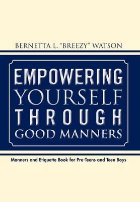 Empowering Yourself Through Good Manners