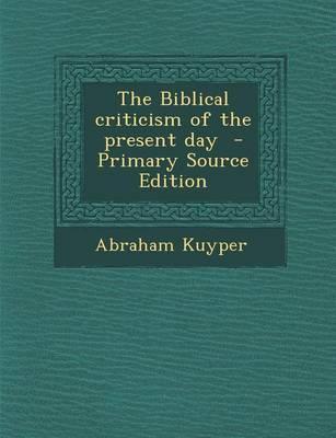 The Biblical Critici...