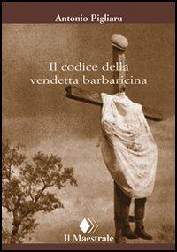 Il codice della vendetta barbaricina