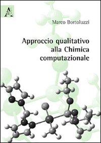 Approccio qualitativo alla chimica computazionale