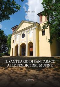 Il santuario di Sant'Abaco alle pendici del Musiné