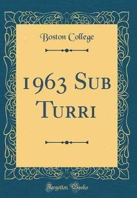 1963 Sub Turri (Classic Reprint)