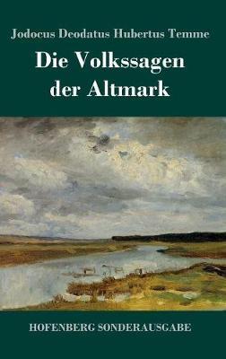 Die Volkssagen der Altmark