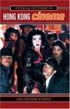 Historical Dictionary of Hong Kong Cinema
