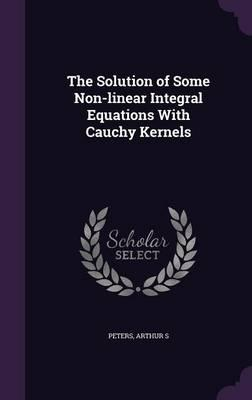 The Solution of Some Non-Linear Integral Equations with Cauchy Kernels