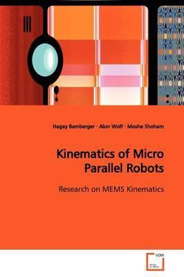 Kinematics of Micro Parallel Robots