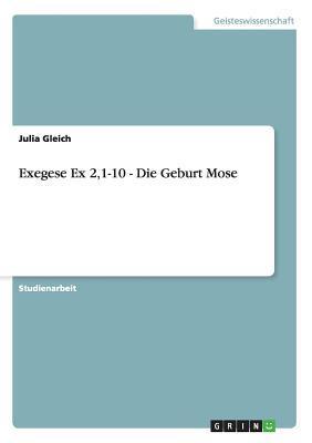 Exegese Ex 2,1-10 - Die Geburt Mose